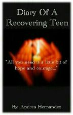 Diary Of A Recovering Teen by x_okis_x