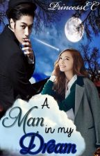 A man in my dream (One Shot) by pwncssewicka