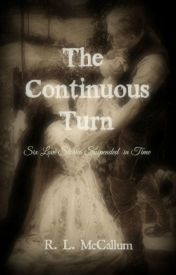 The Continuous Turn / R. L. McCallum by Wordsmith101