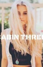 Cabin three by DreamySadnessGirl