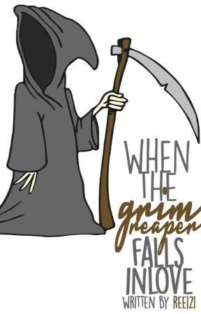 When The Grim Reaper Falls In Love by Ree121