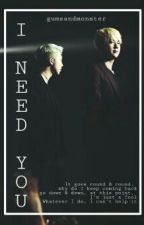 i need you || namjin fic by gumsandmonster