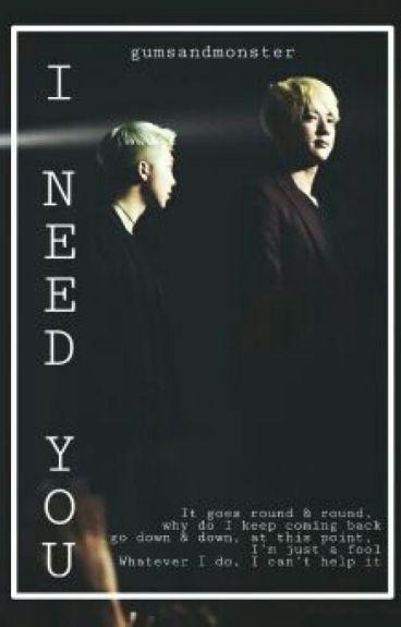 i need you || namjin fic