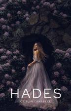 Hades (Hades Series #1) by _caitlinemma