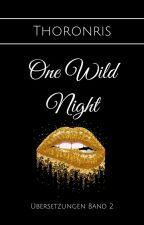 One Wild Night ✔️ by Thoronris