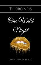 [Übersetzung] One Wild Night ✔️ by Thoronris