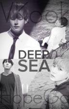 Longfic | [BTS] [HopeGa & VKook] | DEEP SEA. by TienSeona