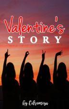 Valentine's Story (Complete Series) by Eilramisu