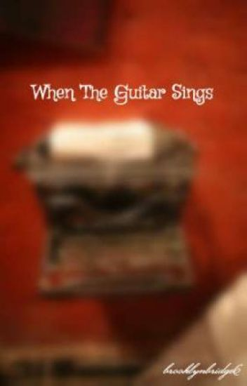 When The Guitar Sings