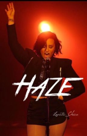 Haze | Demi Lovato by lovatic_chica
