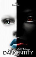 Dark Entity by donadee