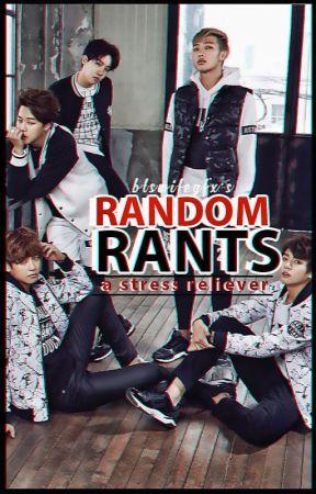 Random Rants by btswifegfx