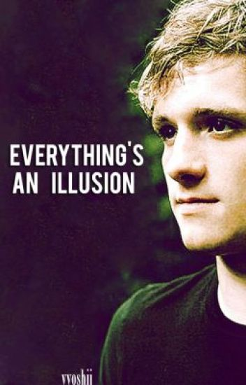 Everything's An Illusion - A Mockingjay sequel