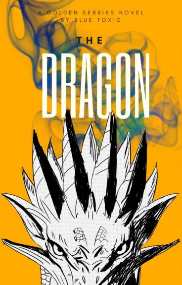 The Dragon (The Golden Series Book #2)