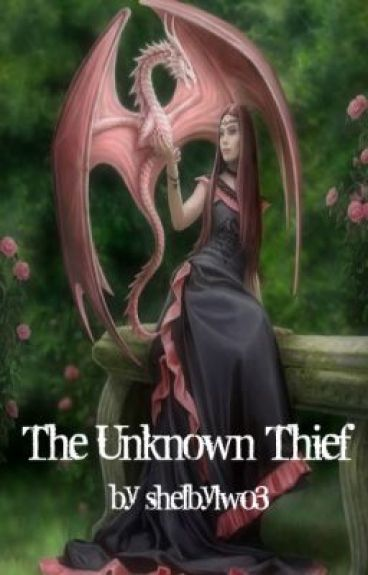 The Unknown Thief by shelbylw03