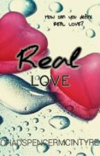 Real Love (boyxboy) (m2m) by ChadSpencerMcIntyre