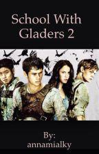 School with gladers 2 by annalovesronweasley