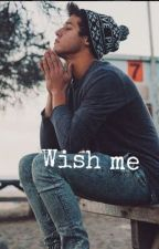 Wish Me (Swedish, Cameron Dallas) by Moooaa