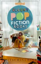 Pop Fiction published books [2015-recent] by CutieeHeartss