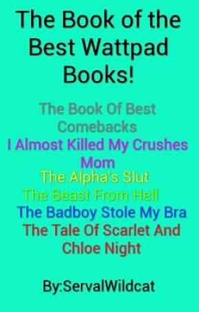 The Book of the Best Wattpad Books! - The Good Girl's Bad Boys: The