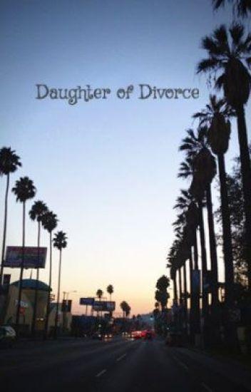 Daughter of Divorce