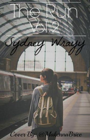 The Run~Volume 2   ©2015 Sydney Wray