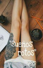 """sueños Rotos"" by uglyforeveryfua"