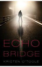 Echo Bridge by FFFDigital