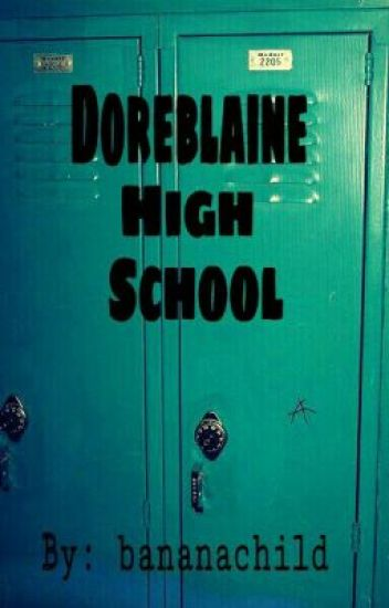 Doreblaine High School