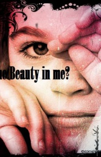 The Beauty In Me?