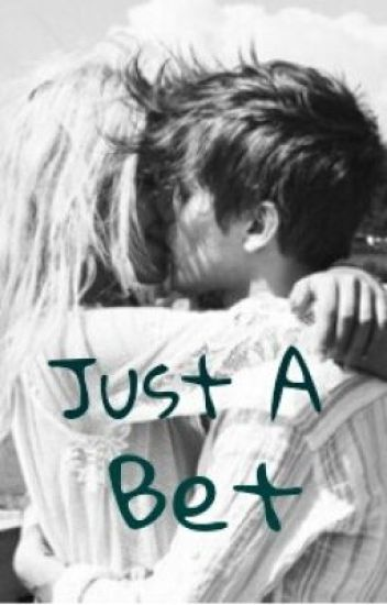 Just A Bet (Louis Tomlinson Fanfic)