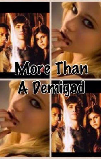 More than a demigod