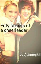 Fifty shades of a cheerleader by asiatindari