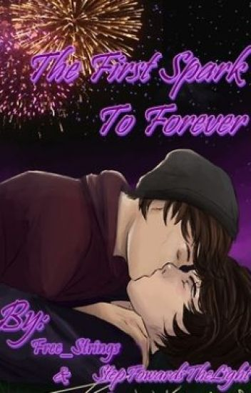 The First Spark To Forever (A Larry Stylinson AU Fan Fiction)