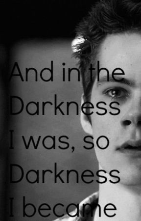 Darkness   Stiles Stilinski FanFiction - Chapter One   Blank - Wattpad