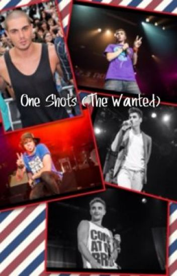 One Shots (The Wanted)
