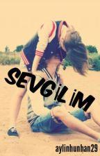 SEVGİLİM by aylinhunhan29