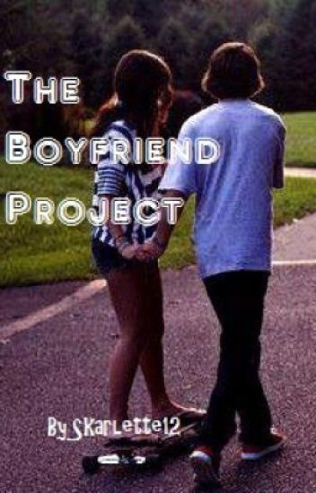The Boyfriend Project (ON HOLD)