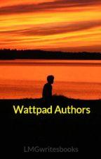 Wattpad Authors by LMGwritesbooks