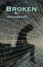 Broken by AnnabethC