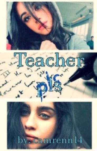 Teacher pls(Camren)