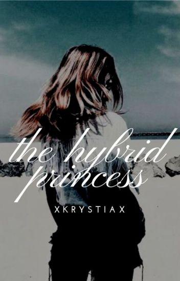THE HYBRID PRINCESS