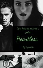 Heartless ♥ [Draco Malfoy] by LyaMalfoy
