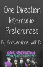 Interracial One Direction Preferences and Imagines (BWWM) by Foreveralone_with1D