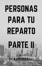 Personas Para Tu Reparto (Parte II) by MeDicenKat