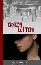 Crazy Witch by SereneStoryteller