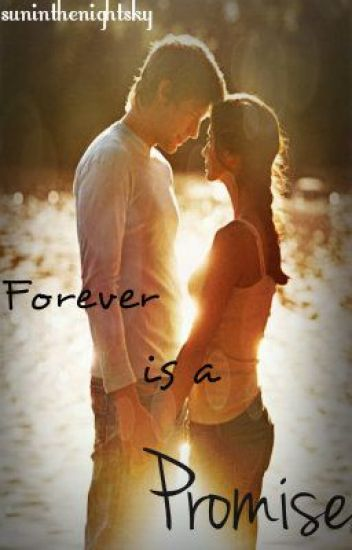 Forever Is A Promise