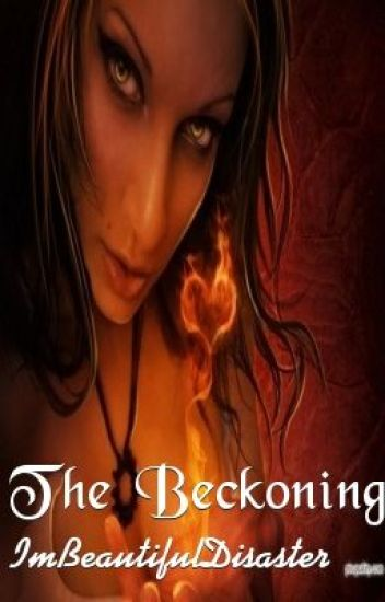 The Beckoning {Series 1} (ON HOLD)