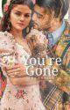 You're Gone |malik (en correction)  by magneticx