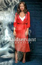 Maidservant |malik by magneticx